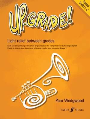 Pam Wedgwood: Up-Grade! Trumpet Grades 1-2