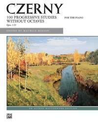 Carl Czerny: 100 Progressive Studies without Octaves, Op. 139