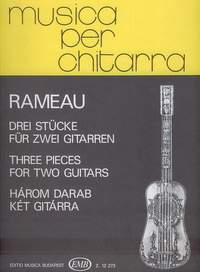 Rameau, Jean-Philippe: Three Pieces for two guitars