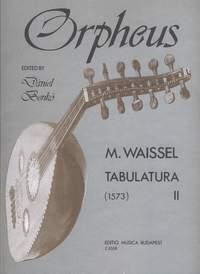 Waissel, Matthaus: Tabulatura 2