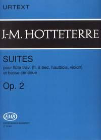 Hotteterre, Jacques-Martin: Suites