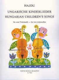 Hajdu, Mihaly: Hungarian Children's Songs for two violo