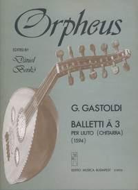 Gastoldi, Giovanni Giacomo: Balletti r 3