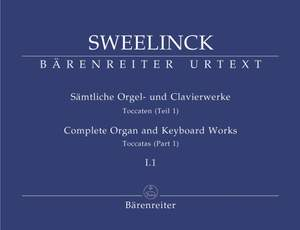 Sweelinck, J: Organ and Keyboard Works Complete, Vol.1/1 (New Edition) (Urtext) Toccatas (Part 1) Product Image