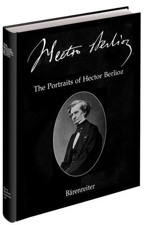 Braam, Gunther: The Portraits of Hector Berlioz