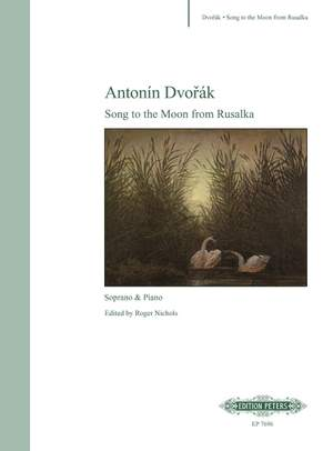 Dvorák: Song to the Moon from Rusalka