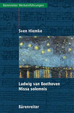 Hiemke S: Ludwig van Beethoven.  Missa Solemnis (G).