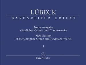 Luebeck, V: Complete Organ and Keyboard Works, Vol. 1 (including works by Vincent Luebeck Junior) (Urtext)