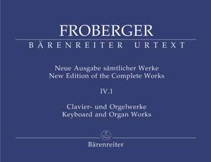 Froberger, J: Keyboard & Organ Works, Vol. 4/1. Works from Copied Sources. Partita Movements, Part 2 (New Edition)