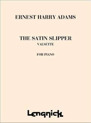 Adams: Satin Slipper