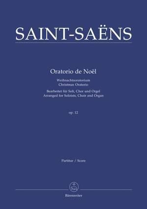 Saint-Saens, C: Christmas Oratorio (Version for Choir & Organ) (L). (Series: Choir & Organ)