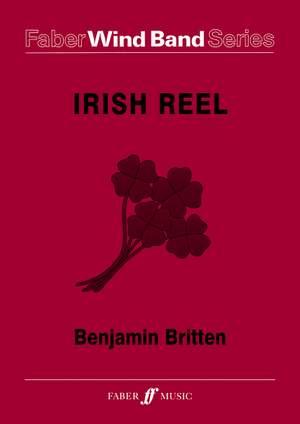 Benjamin Britten: Irish Reel - Wind Band