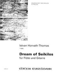Horvath-Thomas, Istvan: Dream of Seikilos für Flöte und Gitarre