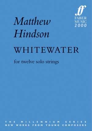 Hindson, Matthew: Whitewater (score)