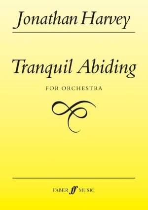 Harvey, Jonathan: Tranquil Abiding (score)