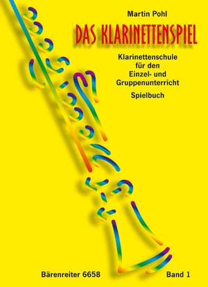 Pohl, M: Das Klarinettenspiel (G), Repertoire Bk.1. (Clarinet Tutor for Individual and Group Teaching)