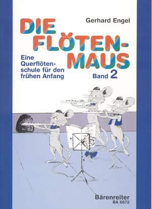 Engel, G: Die Flotenmaus Vol.2. Transverse flute lessons for the beginner (G)