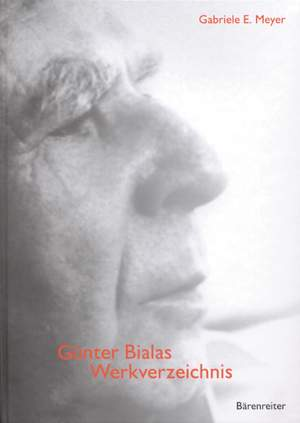 Meyer G.E: Guenter Bialas Werkverzeichnis (G).
