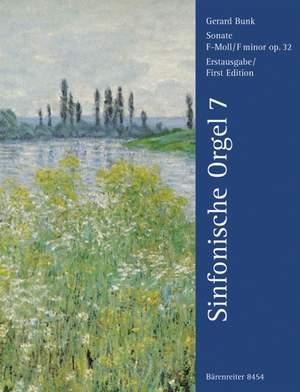 Bunk, G: Sonata in F minor Op.32 (Symphonic Organ Vol.7)