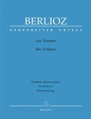 Berlioz, H: Les Troyens (complete opera) (F) (Urtext)