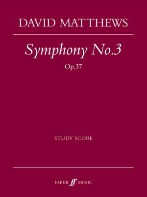 David Matthews: Symphony No. 3