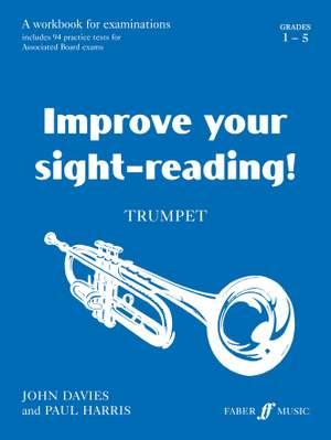 Improve your sight-reading! Trumpet Grades 1-5