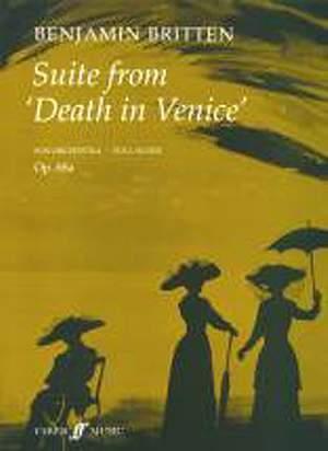 Benjamin Britten: Death In Venice Suite