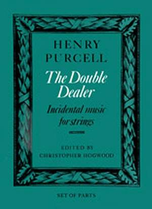 Henry Purcell: The Double Dealer