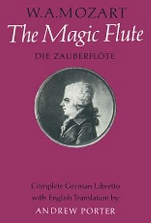 Wolfgang Amadeus Mozart: The Magic Flute