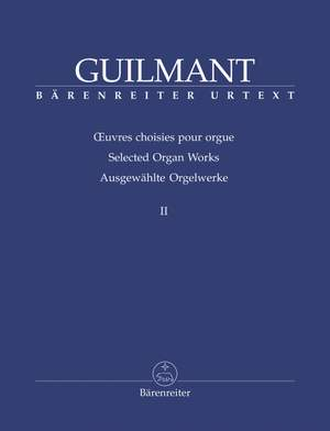 Guilmant, F: Selected Organ Works. Vol.2: Sonatas 5-8 (Urtext)