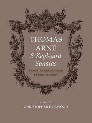 Arne: Eight Keyboard Sonatas