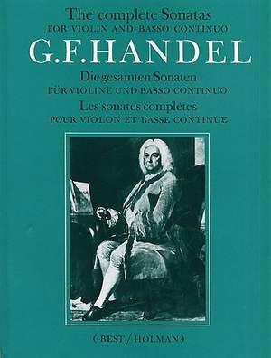 Georg Friedrich Händel: The Complete Sonatas For Violin And Basso Continuo