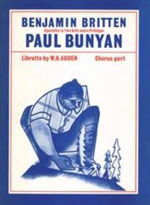 Benjamin Britten: Paul Bunyan