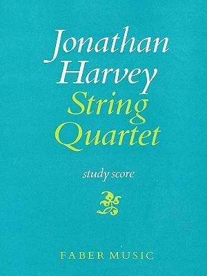 Jonathan Harvey: String Quartet No.1