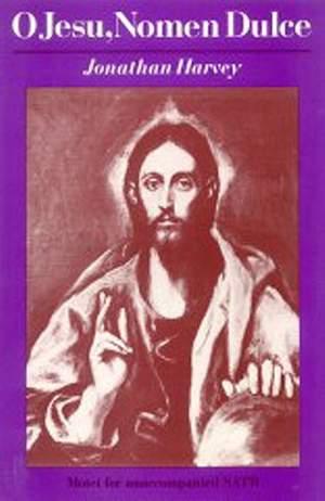 Jonathan Harvey: O Jesu, Nomen Dulce.