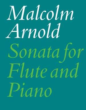 Arnold, Malcolm: Sonata (flute and piano)