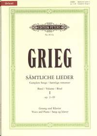 Grieg: Complete Songs Volume 1