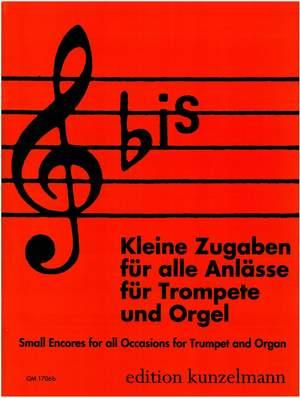 Kleine Zugaben für alle Anlässe für Trompete und Orgel Product Image