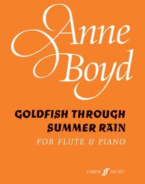 Boyd, Anne: Goldfish Through Summer Rain (flute/pno)
