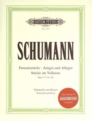 Schumann, R: Fantasy Pieces; Adagio and Allegro; Pieces in 'Volkston'