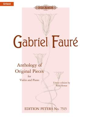 Fauré: Anthology of Original Pieces