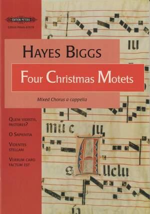 Biggs: Four Christmas Motets for mixed chorus a