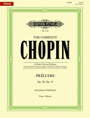 Chopin: Preludes Opp.28 & 45 [The Complete Chopin: A New Critical Edition] Product Image
