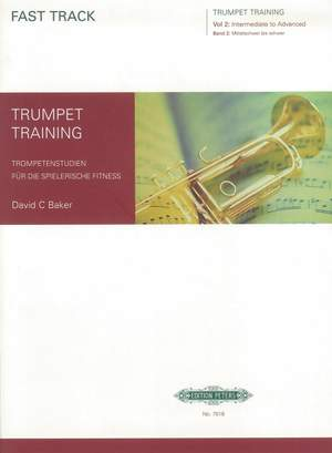 Baker, D: Fast Track Trumpet Training, Vol.2 (Intermediate to Advanced) Product Image