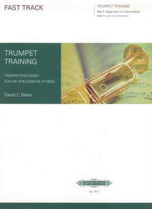 Baker, D: Fast Track Trumpet Training, Vol.1 (Beginners to Intermediate) Product Image