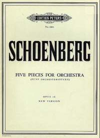 Schoenberg, A: Five Orchestral Pieces Op. 16