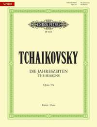 Tchaikovsky: Seasons (12 Characteristic Pieces) Op.37a