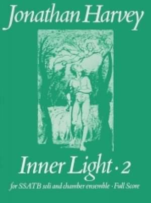 Jonathan Harvey: Inner Light 2