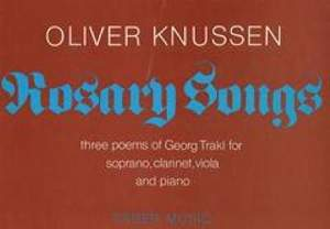 Oliver Knussen: Rosary Songs