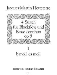 Hotteterre, Jacques Martin  (le Romain): Suite 1 und 2 b-Moll/es-Moll op. 5